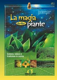 La magia delle piante - Librerie.coop