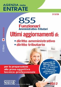 Agenzia Entrate - 855 Funzionari - Ultimi aggiornamenti di: diritto amministrativo - diritto tributario - Librerie.coop