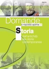 Domande a risposta aperta di Storia dall'antichità alla storia contemporanea - Librerie.coop