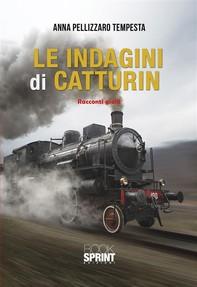 Le indagini di Catturin - Librerie.coop
