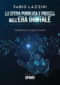 La sfera pubblica e privata nell'era digitale - Librerie.coop