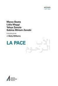 La pace. Ediz italiana e araba - Librerie.coop