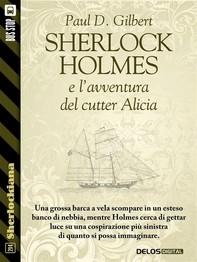 Sherlock Holmes e l'avventura del cutter Alicia - Librerie.coop