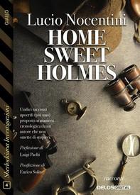 Home sweet Holmes - Librerie.coop