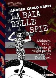La baia delle spie - Librerie.coop