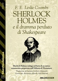 Sherlock Holmes e il dramma perduto di Shakespeare - Librerie.coop