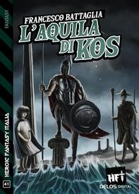 L'Aquila di Kos - Librerie.coop