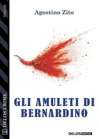 Gli amuleti di Bernardino - Librerie.coop