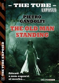 The old man standing - Librerie.coop