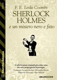 Sherlock Holmes e un mistero nero e fitto - Librerie.coop