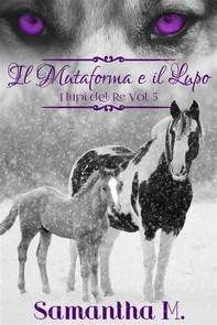 Il Mutaforma e il Lupo (I Lupi del Re Vol. 5) - Librerie.coop
