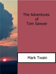 The Adventures Of Tom Sawyer - Librerie.coop