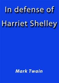 In defense of Harriet Shelley - Librerie.coop