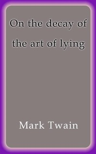 On the decay of the art of lying - Librerie.coop