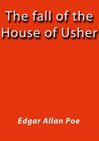The fall of the house of Usher - Librerie.coop