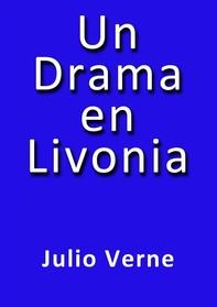 Un drama en Livonia - Librerie.coop