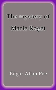 The mystery of Marie Rogêt - Librerie.coop