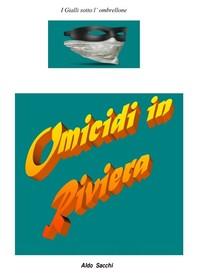 Omicidi in Riviera - Librerie.coop