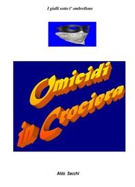 Omicidi in Crociera - Librerie.coop