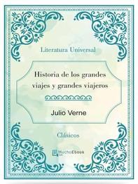 Historia de los grandes viajes y grandes viajeros - Librerie.coop