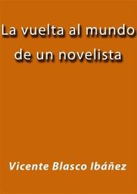 La vuelta al mundo de un novelista - Librerie.coop