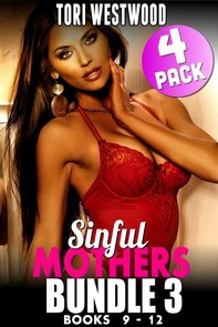 Sinful Mothers Bundle 3 – Books 9 - 12 (Mother Son Erotica Incest Erotica Taboo Erotica Family Sex Erotica) - Librerie.coop