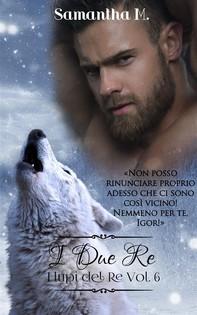 I Due Re (I Lupi del Re Vol. 6) - Librerie.coop