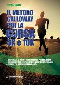 Il metodo Galloway per corsa 5K e 10K - Librerie.coop