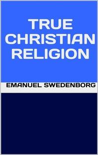 True Christian Religion - Librerie.coop