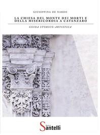 La Chiesa del Monte dei Morti e della Misericordia a Catanzaro - Librerie.coop