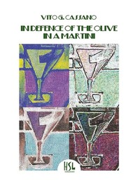 In Defence of the Olive in a Martini - Librerie.coop