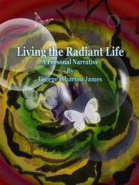 Living the Radiant Life - Librerie.coop