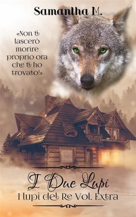 I Due Lupi (I Lupi del Re Vol. 0) - Librerie.coop