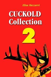 Cuckold collection 2 - Librerie.coop