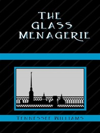 The Glass Menagerie - Librerie.coop