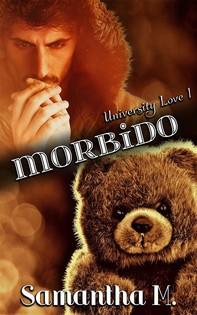 Morbido (University Love Vol. 1) - Librerie.coop