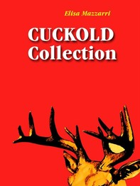 Cuckold collection - Librerie.coop