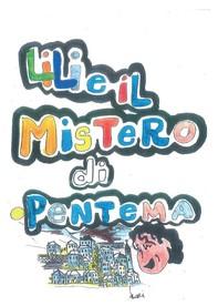 Lili e il mistero di Pentema - Librerie.coop