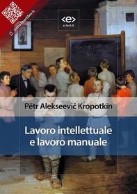 Lavoro intellettuale e lavoro manuale - Librerie.coop