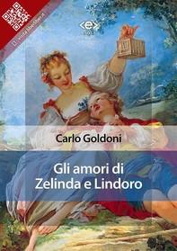 Gli amori di Zelinda e Lindoro - Librerie.coop