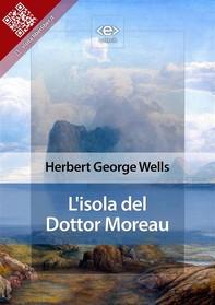 L'isola del Dottor Moreau - Librerie.coop