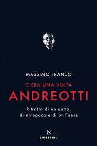 C'era una volta Andreotti - Librerie.coop