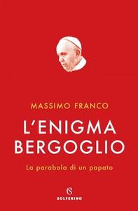 L'enigma Bergoglio - Librerie.coop