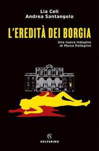 L'eredità dei Borgia - Librerie.coop