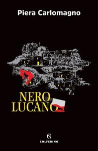 Nero Lucano - Librerie.coop