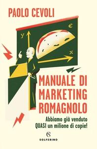 Manuale di marketing romagnolo - Librerie.coop