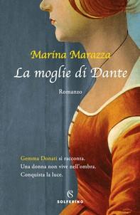 La moglie di Dante - Librerie.coop