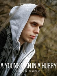 A Young Man in a Hurry - Librerie.coop