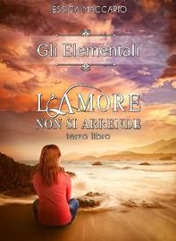 Gli Elementali 3: L'amore non si arrende - Librerie.coop