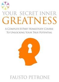 Your Secret Inner Greatness - Librerie.coop